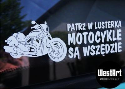 Naklejka Patrz w lusterka motocykle są wszędzie XL
