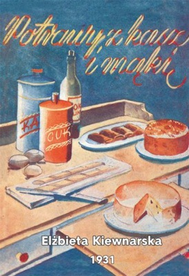 Блюда из круп и муки - Kiewnarska, перепечатка, 1931