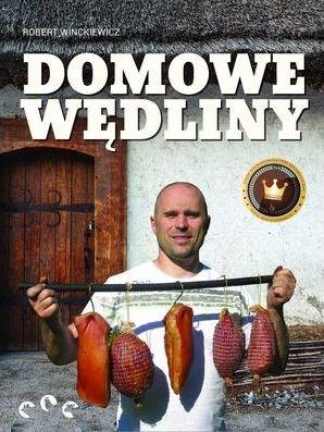 Domáce mäso súčasťou. A Robert Winckiewicz