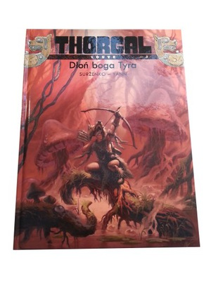 THORGAL DŁOŃ BOGA TYRA 2012 r. tw. okł.