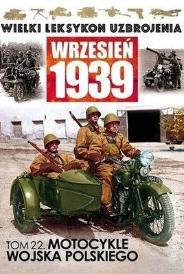 MOTOCYKLE WOJSKA POLSKIEGO WRZESIEŃ 1939PUBLIKACJA