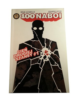 100 NABOI - CIEŃ DRUGIEJ SZANSY tom 1 2002 r.