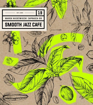 SMOOTH JAZZ CAFE 19 [ 2xCD ] FOLIA