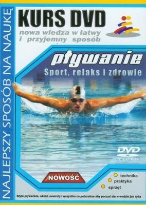 KURS DVD PŁYWANIE Sport relaks i zdrowie