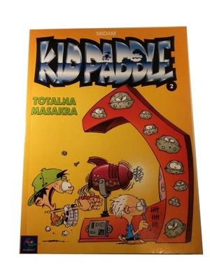 KID PADDLE 2. TOTALNA MASAKRA 2001 r.
