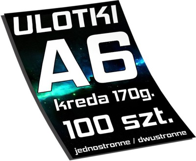 ULOTKI A6 100 szt. ULOTKA - KREDA 170g.