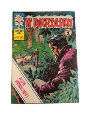 KAPITAN ŻBIK - W POTRZASKU 3 1977 r. wyd. I