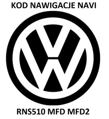 ROZKODOWANIE РАДИО VW KOD NAVI RNS510 MFD MFD2