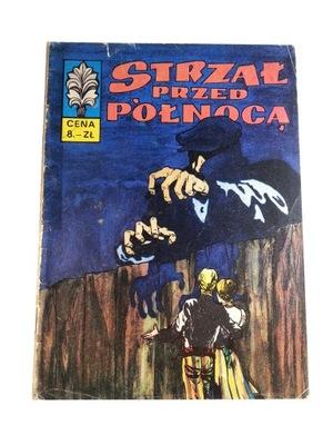 KAPITAN ŻBIK - STRZAŁ PRZED PÓŁNOCĄ 1971 r. wyd. I