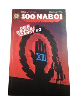 100 NABOI - CIEŃ DRUGIEJ SZANSY tom 2 2002 r.