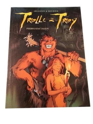 TROLLE Z TROY - PIERWOTNY OGIEŃ 2003 r.