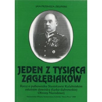 Obrona Slaska 1939 - Jeden z tysiaca Zaglebiakow
