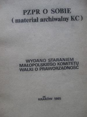 СОЛИДАРНОСТЬ второй Контур ПОРП о себе 1985 году.