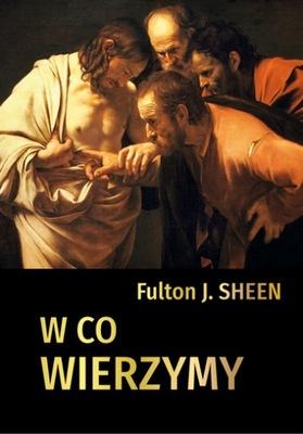 Во что мы верим - архиепископ Fulton J. Sheen