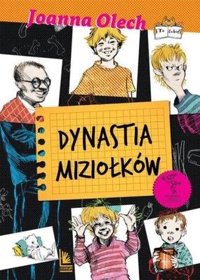 Dynastia Miziołków Joanna Olech Wyd. LITERATURA