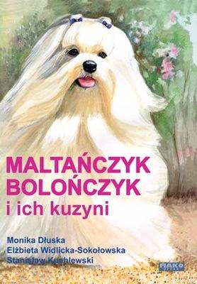 Мальтийцев bolończyk и их родственники - Новая книга!
