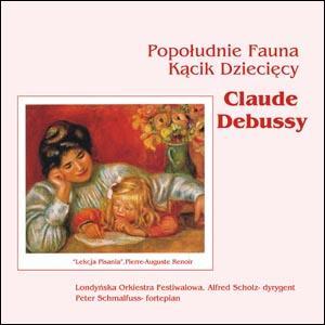 CLAUDE DEBUSSY - Kącik Dzięcy, Popołudnie Fauna-ar
