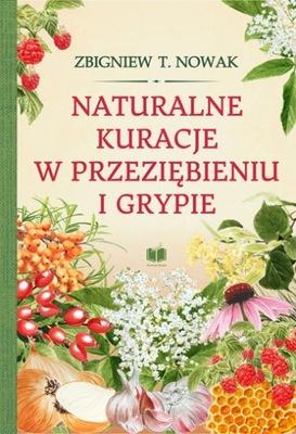 Naturalne kuracje w przeziębieniu i grypie - Nowak