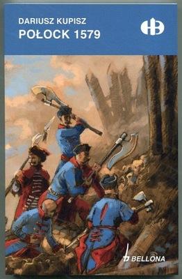 POŁOCK 1579 -- Historyczne Bitwy HB