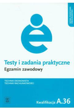 TESTY I ZADANIA PRAKTYCZNE EGZAMIN ZAWODOWY A.36