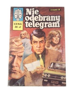KAPITAN ŻBIK NIE ODEBRANY TELEGRAM 81 r. wyd. I