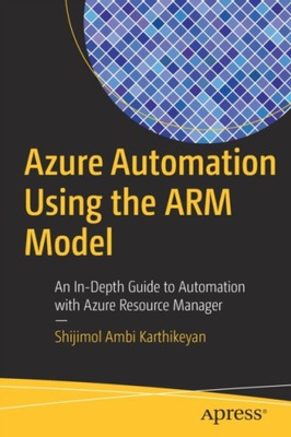 Azure Automation Using the ARM Model: An In-Depth