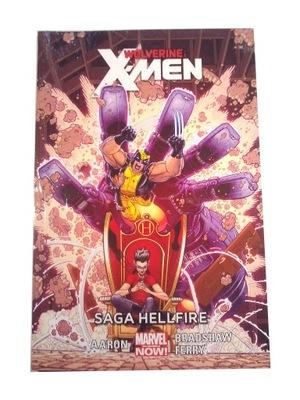 WOLVERINE i X-MEN 3. SAGA HELLFIRE 2016 r. - nowy