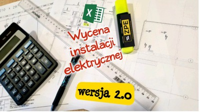 Plik EXCEL, wycena instalacji elektrycznej v2.0
