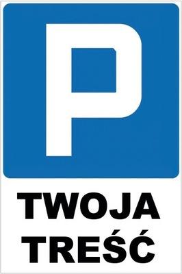 ЗНАК Парковка ВАШЕ СОДЕРЖАНИЕ DIBOND 40x30cm