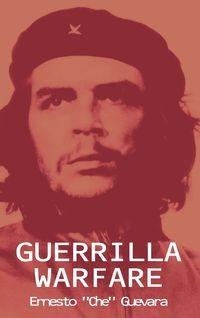 GUERRILLA WARFARE ERNESTO GUEVARA CHE