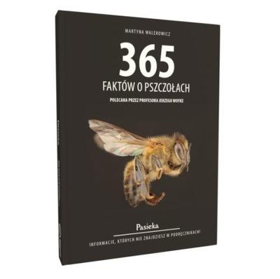 365 Фактов о Пчелах (Феликс Walerowicz)