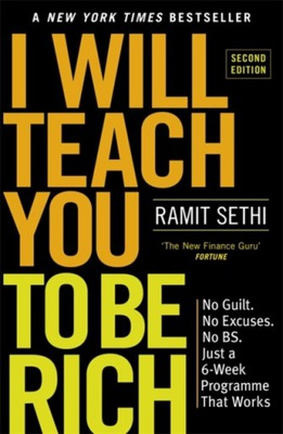 I Will Teach You To Be Rich (2nd Edition): No guil