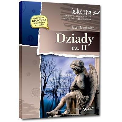 Dziady cz II z opracowaniem Adam Mickiewicz