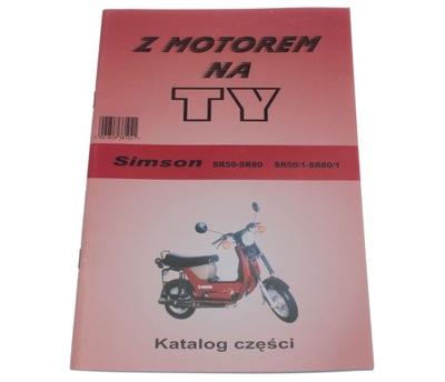 КНИЖКА KATALOG ЗАПЧАСТИ Z MOTOREM НА TY SIMSON SR50