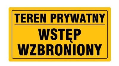 Tabliczka Teren Prywatny Wstęp Wzbroniony 25x35cm