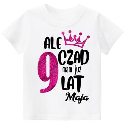 Koszulka URODZINY 9 lat imię dziecka BROKAT r. 140