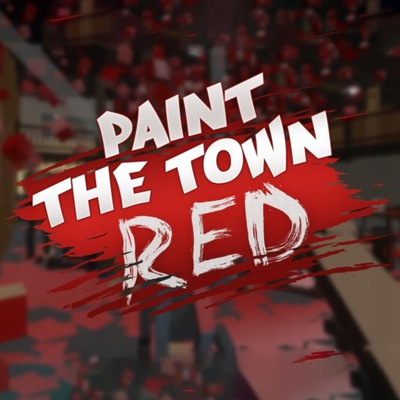 Paint the Town Red NOWA PEŁNA WERSJA STEAM PC PL