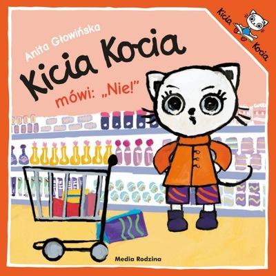 Kicia Kocia mówi Nie!