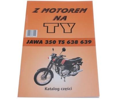 КНИЖКА KATALOG ЗАПЧАСТИ Z MOTOREM НА TY JAWA TS 350