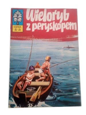 KAPITAN ŻBIK - WIELORYB Z PERYSKOPEM 1973 r wyd. I