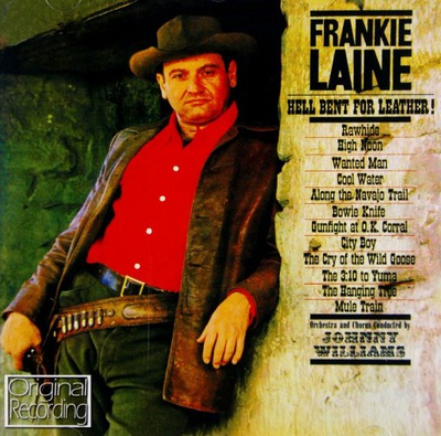 FRANKIE LAINE: HELL BENT FOR LEATHER (CD)