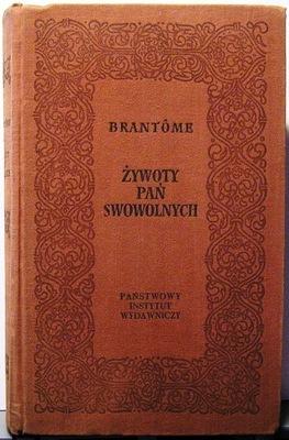 Żywoty Pań swawolnych, Brantome [1957]