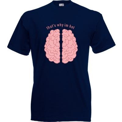 Koszulka mózg that's why i'm hot XXL granatowa cie