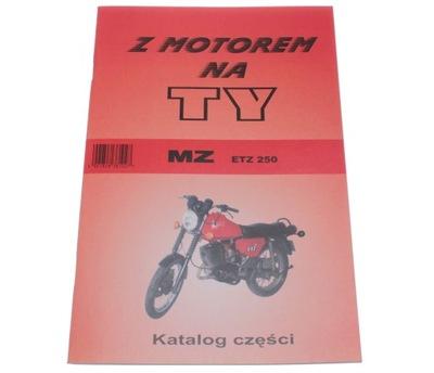 MZ ETZ 250 КНИЖКА KATALOG ЗАПЧАСТИ Z MOTOREM НА TY