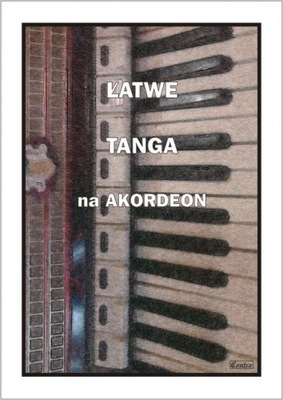 Contra Łatwe tanga na akordeon