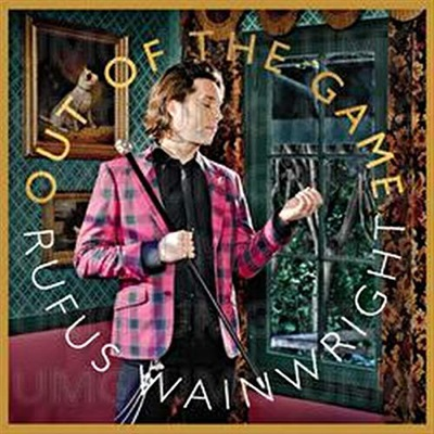 Out of the Game - Wainwright Rufus CD