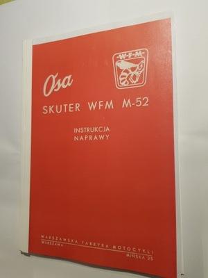 ИНСТРУКЦИЯ NAPRAWY СКУТЕР OSA WFM M-52 - 148 STRON