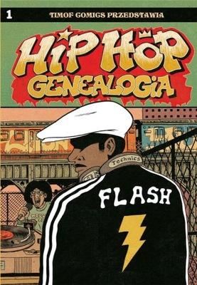 Hip Hop Genealogia 1. Ed Piskor