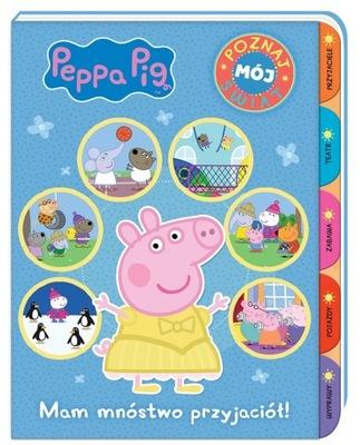 Świnka Peppa Poznaj mój świat Mam mnóstwo przyjaci