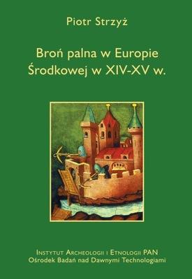 Broń palna w Europie Środkowej w XIV-XV w.